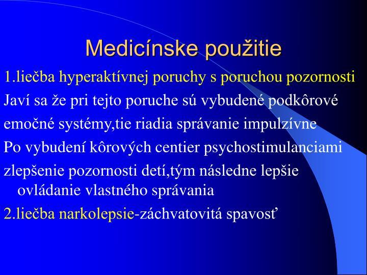 Medicínske použitie