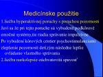 medic nske pou itie