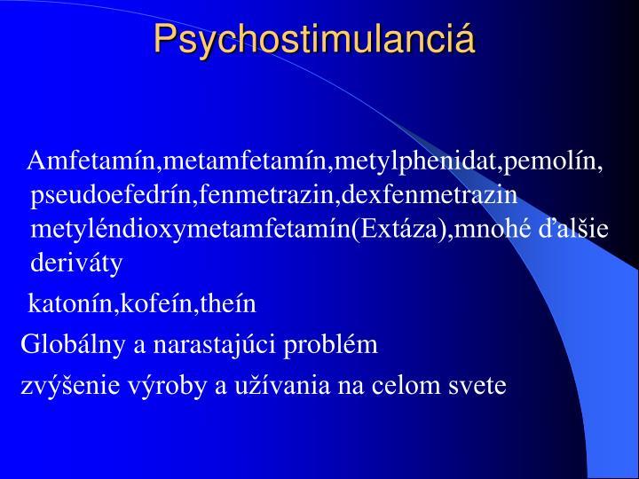 Psychostimulanciá