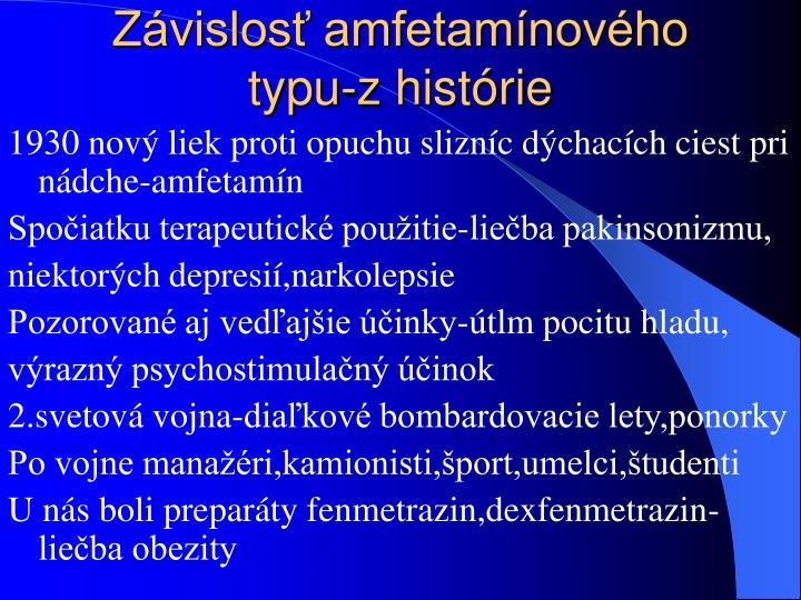 Závislosť amfetamínového typu-z histórie
