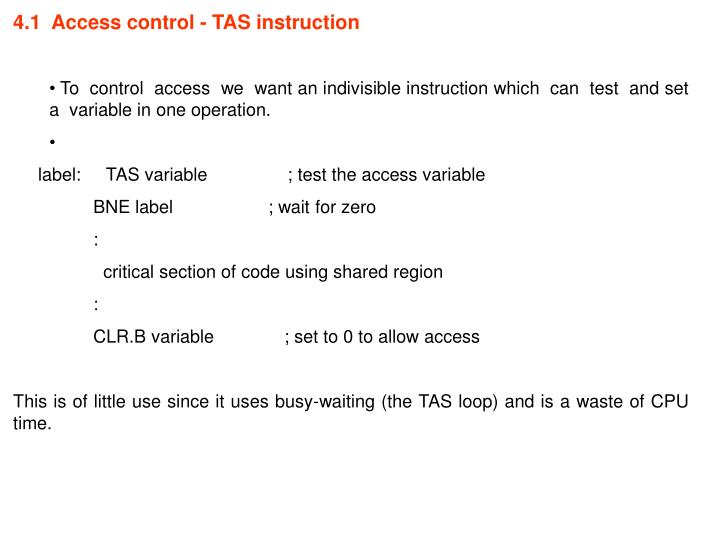 4.1  Access control - TAS instruction