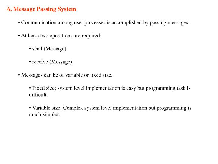 6. Message Passing System