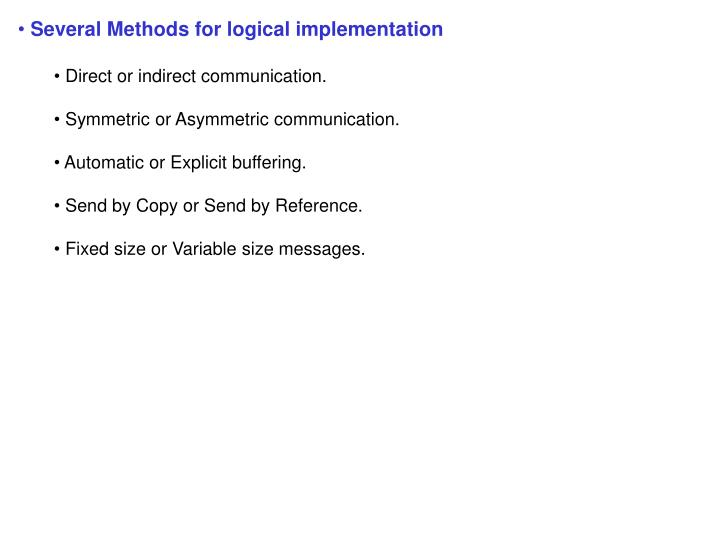 Several Methods for logical implementation