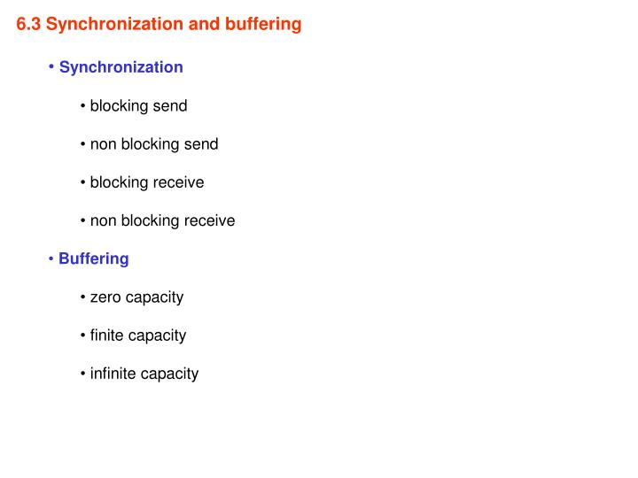 6.3 Synchronization and buffering