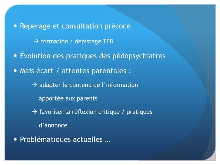 Repérage et consultation précoce