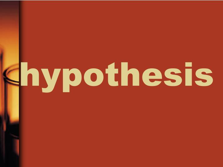 hypothesis