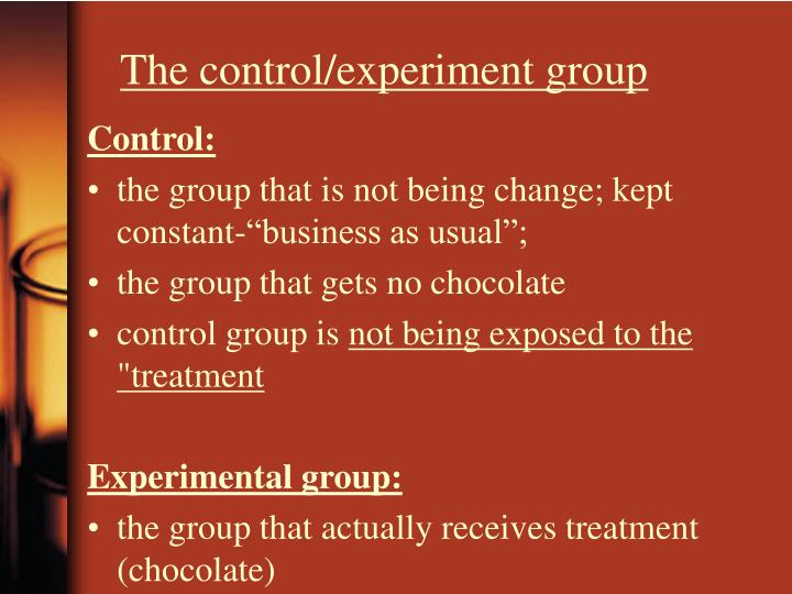 The control/experiment group