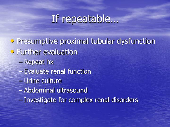 If repeatable…