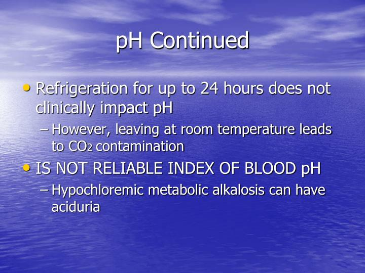 pH Continued