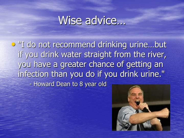Wise advice…