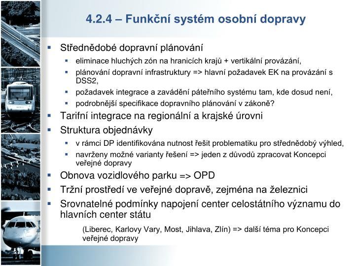 4.2.4 – Funkční systém osobní dopravy