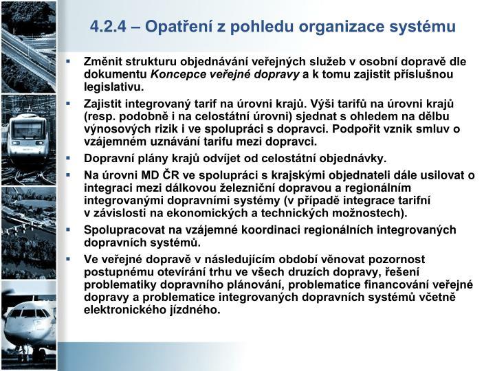 4.2.4 – Opatření z pohledu organizace systému
