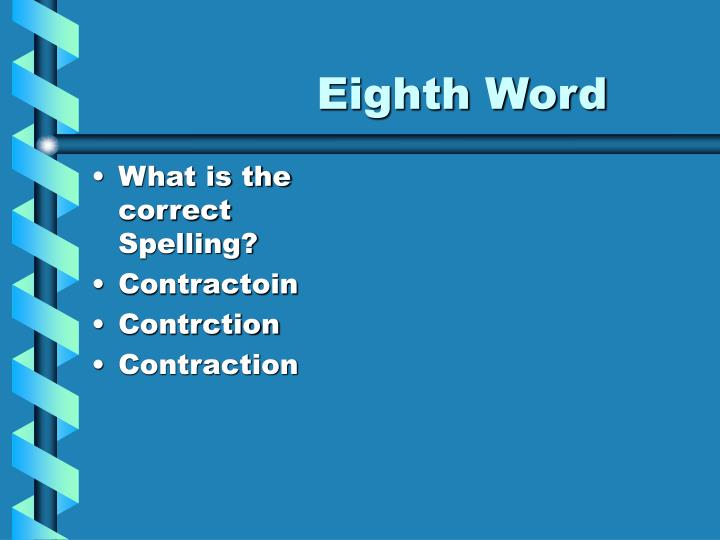 Eighth Word