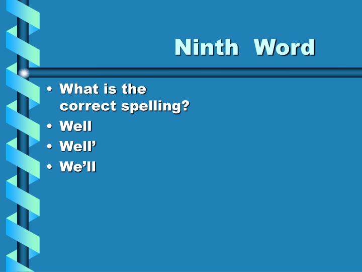Ninth  Word