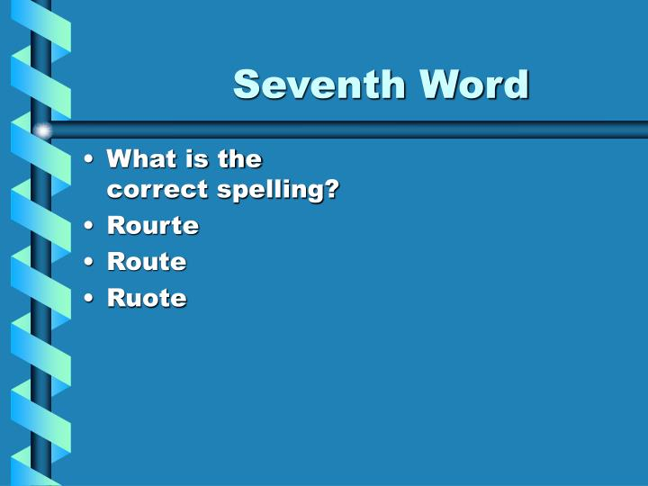Seventh Word