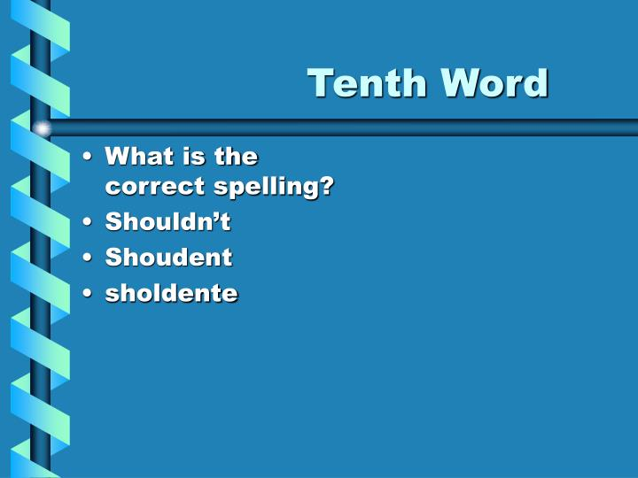 Tenth Word