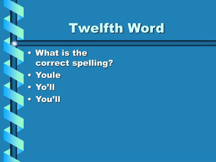 Twelfth Word