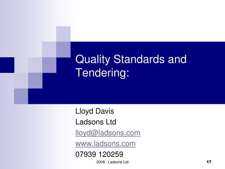 Quality Standards and Tendering: