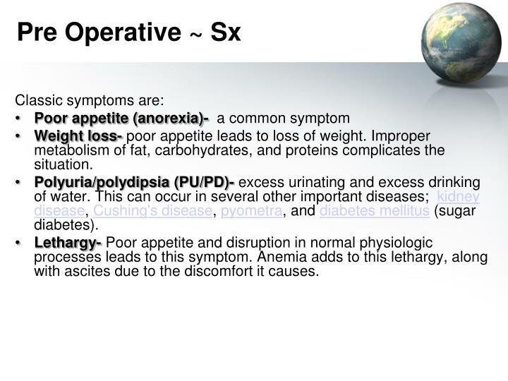 Pre Operative ~ Sx