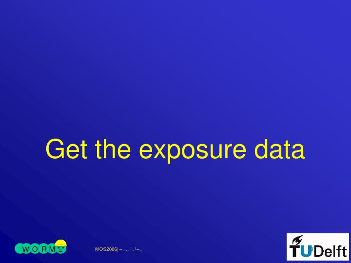 Get the exposure data