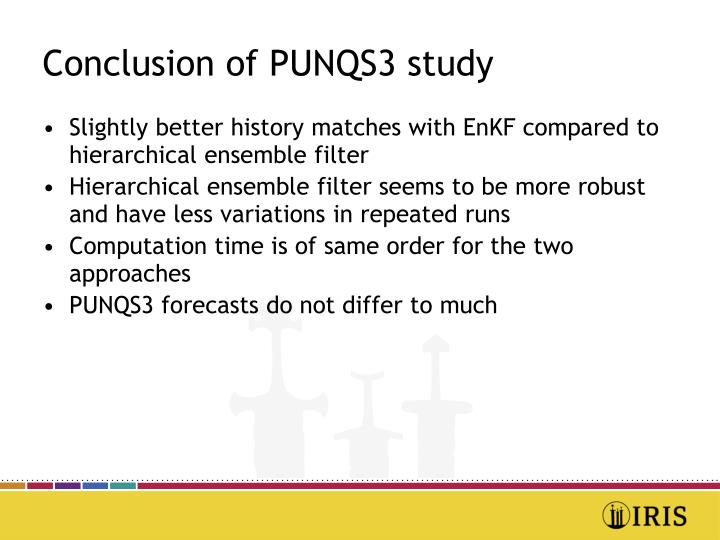 Conclusion of PUNQS3 study