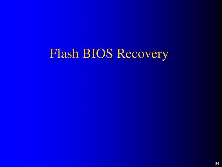 Flash BIOS Recovery