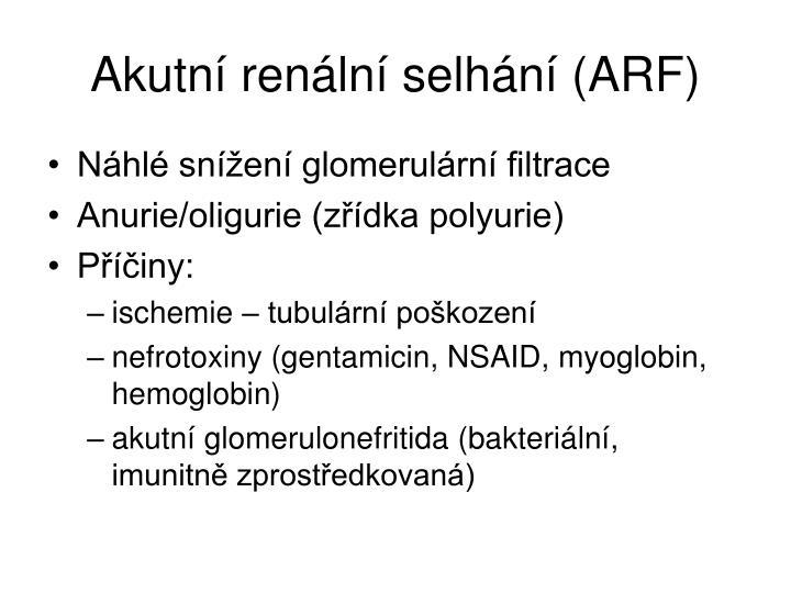 Akutní renální selhání (ARF)