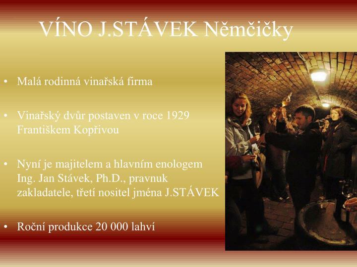 VÍNO J.STÁVEK Němčičky