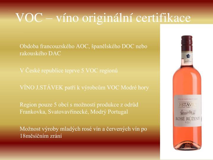VOC – víno originální certifikace
