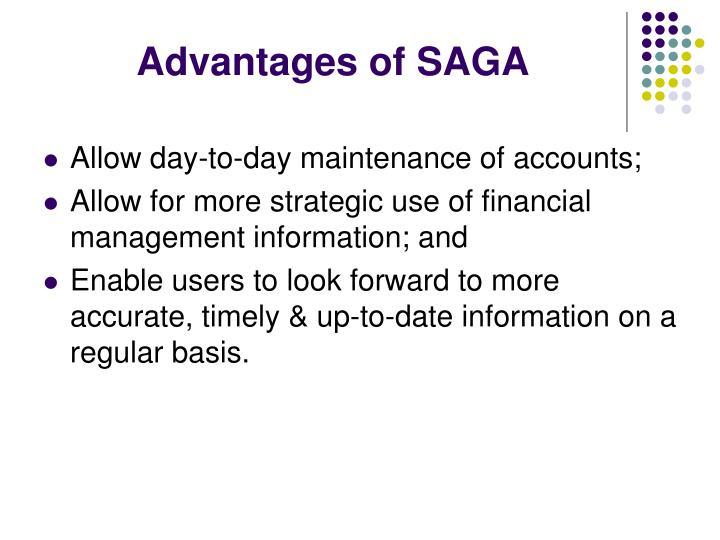 Advantages of SAGA