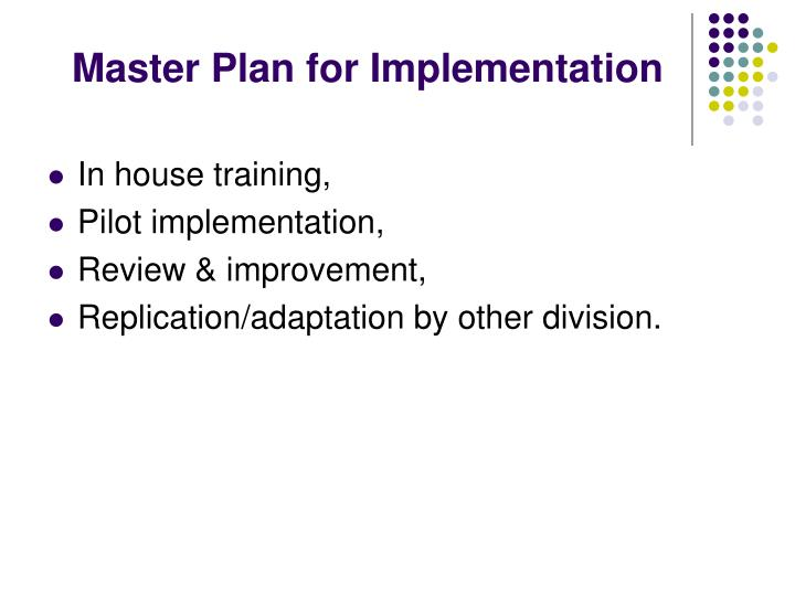 Master Plan for Implementation
