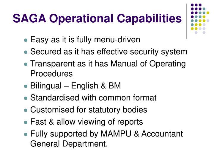 SAGA Operational Capabilities