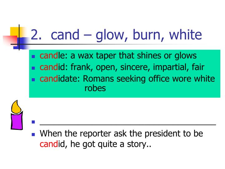 2 cand glow burn white