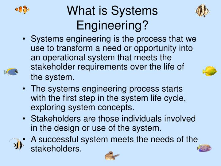 What is Systems Engineering?