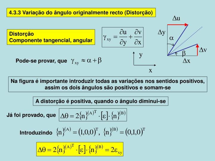 4.3.3 Variação do ângulo originalmente recto (Distorção)