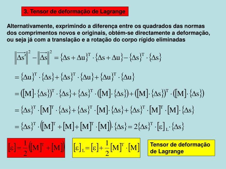 3. Tensor de deformação de Lagrange