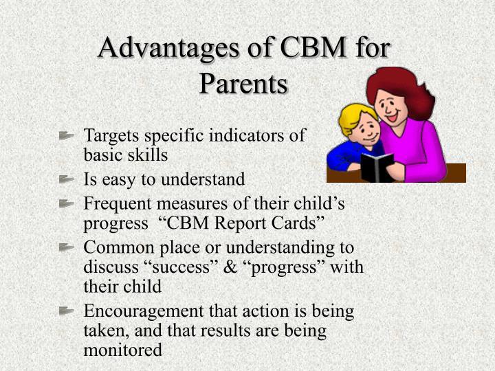 Advantages of CBM for