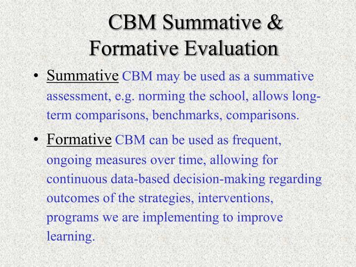 CBM Summative & Formative Evaluation