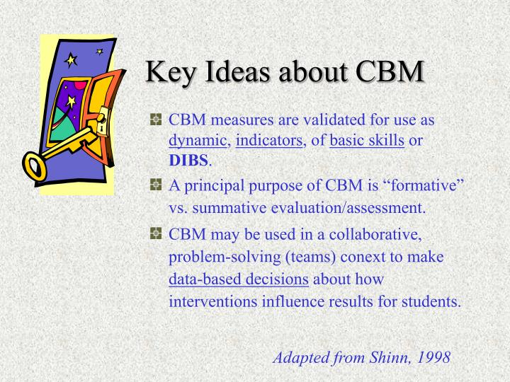 Key Ideas about CBM
