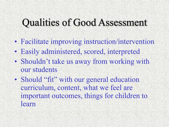 Qualities of Good Assessment