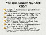 what does research say about cbm