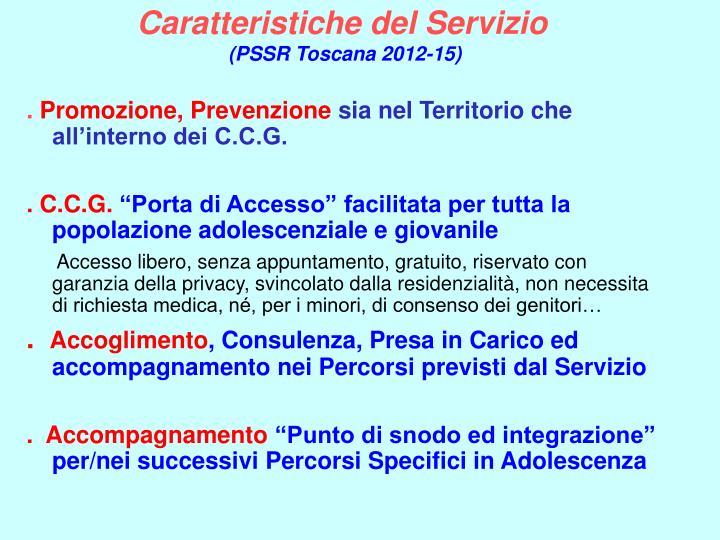 Caratteristiche del Servizio