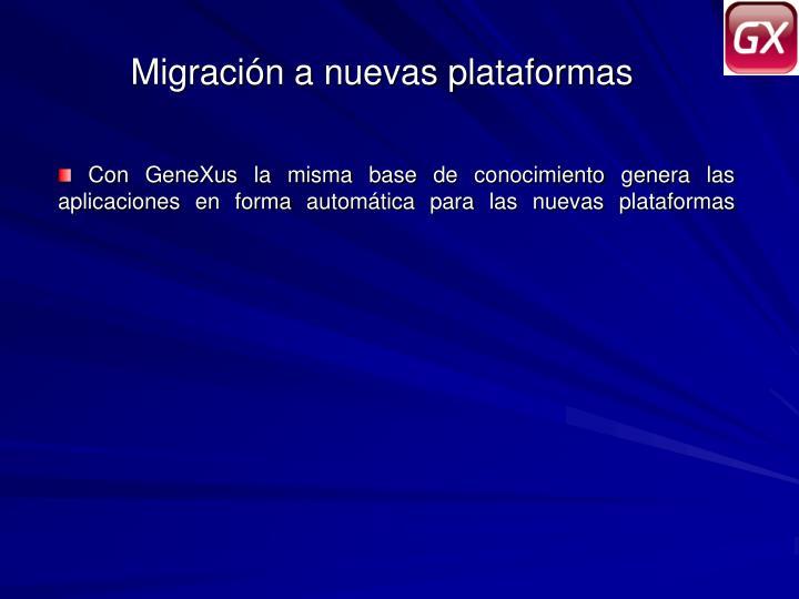 Migración a nuevas plataformas