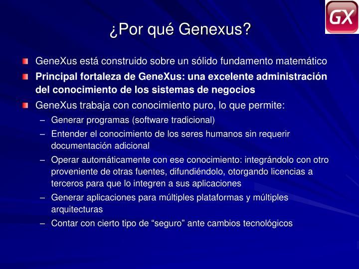 ¿Por qué Genexus?