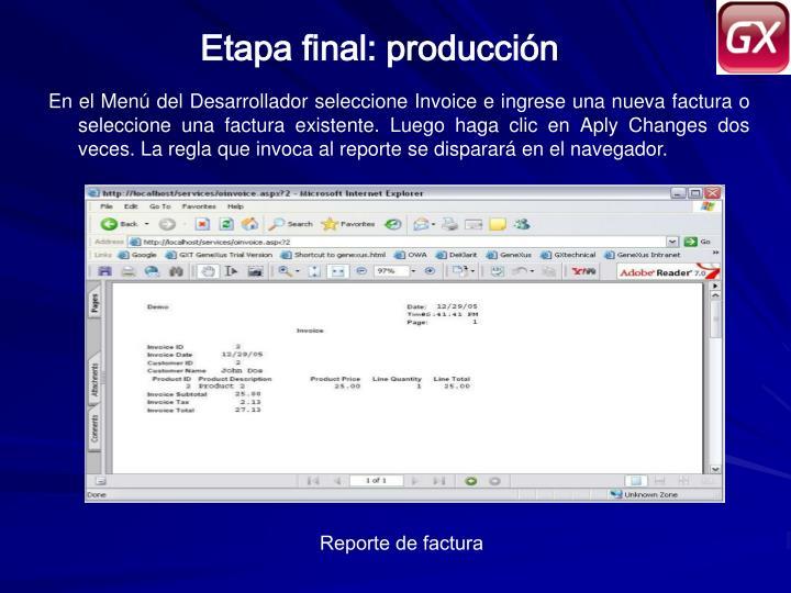 Etapa final: producción