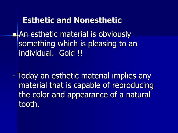 Esthetic and Nonesthetic