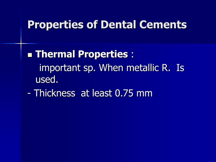 Properties of Dental Cements