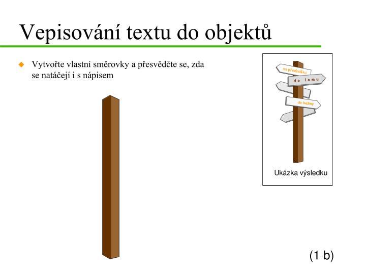 Vepisování textu do objektů