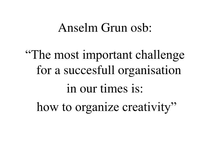 Anselm Grun osb: