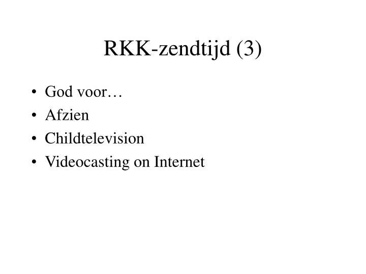 RKK-zendtijd (3)